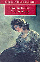 ˜Theœ wanderer, or, female difficulties