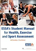 ESSA's student manual for health, exercise and sport assessment