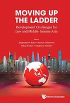 Moving up the ladder : development challenges for low & middle income Asia
