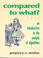 Compared to what? : an introduction to the analysis of algorithms