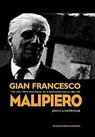 Gian Francesco Malipiero 1882-1973 : the life, times, and music of a wayward genius