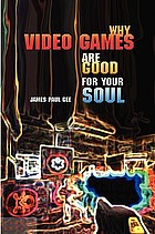 Why video games are good for your soul : pleasure and learning