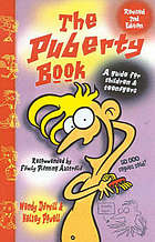 The puberty book : a guide for children and teenagers