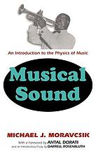 Musical Sound : an Introduction to the Physics of Music