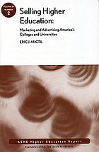 Selling higher education : marketing and advertising America's colleges and universities
