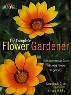Burpee the complete flower gardener