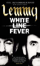 White line fever : the autobiography