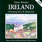 Karen Brown's Ireland : charming inns & itineraries