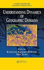 Understanding dynamics of geographic domains.