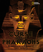 Curse of the pharaohs : my adventures with mummies