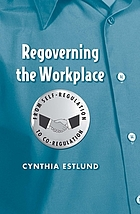 Regoverning the workplace : from self-regulation to co-regulation