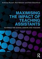Making the most of teaching assistants : guidance for school leaders and teachers