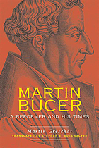 Martin Bucer : a reformer and his times