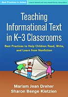 Teaching informational text in K-3 Classrooms : best practices to help children read, write and learn from nonfiction