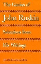 The genius of John Ruskin : selections from his writings