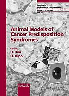 Animal models of cancer predisposition syndromes
