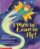 I want to learn to fly!