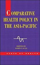 Comparative Health Policy in the Asia-Pacific cover image