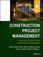 Construction project management : a practical guide to field construction management