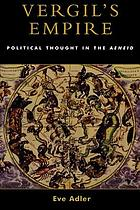 Vergil's empire : political thought in the Aeneid