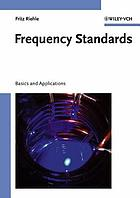 Frequency standards : basics and applications