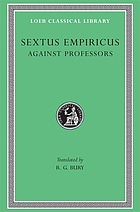 Sextus Empiricus : in four volumes. 4, Against the professors