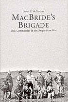 MacBride's brigade : Irish commandos in the Anglo-Boer War