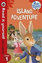 Island adventure / based on the Peter Rabbit TV series ; text adapted by Ellen Philpott.