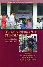Local governance in India : decentralization and beyond