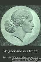 Wagner and his Isolde,