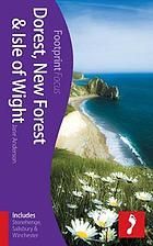 Dorset, New Forest & Isle of Wight : (includes Stonehenge, Salisbury & Winchester)