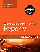 Windows server 2008 Hyper-V unleashed