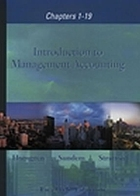 Introduction to management accounting : [chapters 1-19]