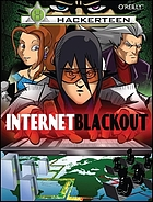 Hackerteen. Vol. 1 : Internet blackout