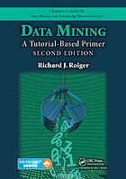 Data Mining : a Tutorial-Based Primer, Second Edition.
