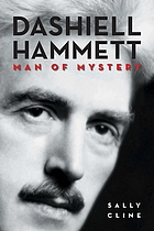 Dashiell Hammett : Man of Mystery : a biography