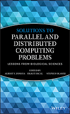 Solutions to parallel and distributed computing problems : lessons from biological sciences