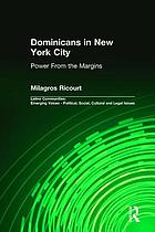 Dominicans in New York City : power from the margins