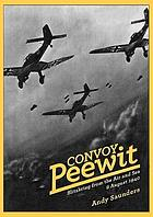 Convoy Peewit : Blitzkrieg from the air and sea, 8 August 1940