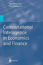 Computational intelligence in economics and finance : with 80 tables