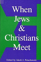 When Jews and Christians meet