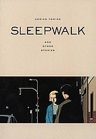 Sleepwalk : and other stories