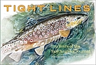 Tight lines : ten years of the Yale anglers' journal