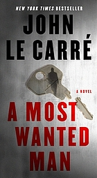 A most wanted man : a novel