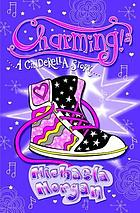 Charming! : a Cinderella story