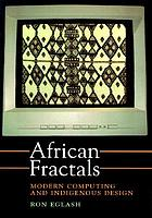 African fractals : modern computing and indigenous design
