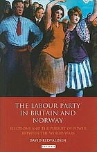 The Labour Party in Britain and Norway : elections and the pursuit of power between the World Wars