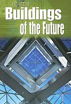 Buildings of the future