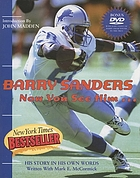 Barry Sanders : now you see him-- : his story in his own words