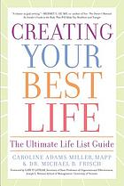 Creating your best life : the ultimate life list guide